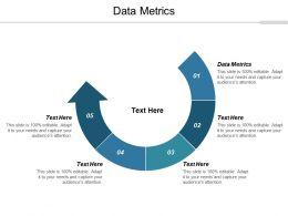 Data Metrics Ppt Powerpoint Presentation Outline Designs Download Cpb