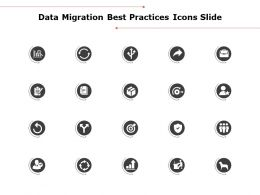 Data Migration Best Practices Icons Slide Growth Strategy Ppt Powerpoint Slides