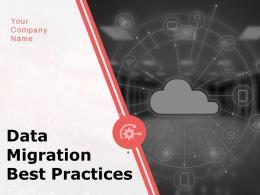 Data Migration Best Practices Powerpoint Presentation Slides