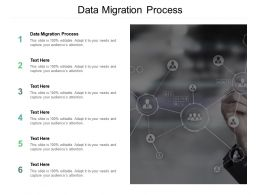 Data Migration Process Ppt Powerpoint Presentation File Background Cpb