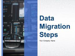 Data Migration Steps Powerpoint Presentation Slides