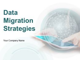 Data Migration Strategies Powerpoint Presentation Slides
