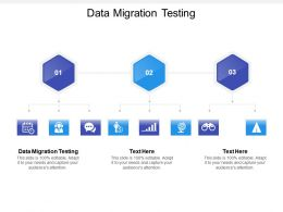 Data Migration Testing Ppt Powerpoint Presentation Inspiration Templates Cpb