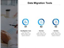 Data Migration Tools Ppt Powerpoint Presentation Slides Example Topics Cpb