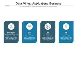 Data Mining Applications Business Ppt Powerpoint Presentation Outline Graphics Cpb