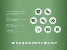Data Mining Applications In Healthcare Ppt Powerpoint Presentation File Master Slide