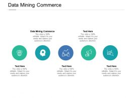 Data Mining Commerce Ppt Powerpoint Presentation Ideas Graphics Cpb