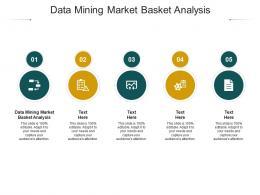 Data Mining Market Basket Analysis Ppt Powerpoint Presentation Infographics Skills Cpb