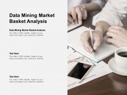 Data Mining Market Basket Analysis Ppt Powerpoint Presentation Styles Slide Portrait Cpb