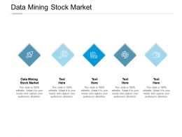 Data Mining Stock Market Ppt Powerpoint Presentation Infographic Template Show Cpb