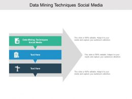 Data Mining Techniques Social Media Ppt Powerpoint Presentation Layouts Cpb
