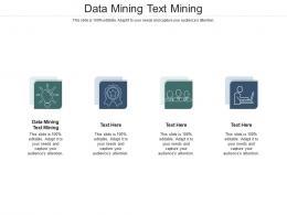 Data Mining Text Mining Ppt Powerpoint Presentation Styles Master Slide Cpb