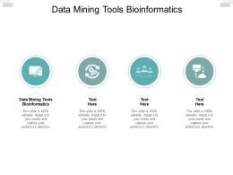 Data Mining Tools Bioinformatics Ppt Powerpoint Presentation Pictures Brochure Cpb