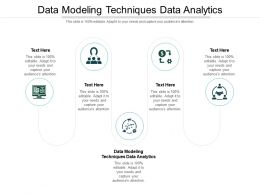 Data Modeling Techniques Data Analytics Ppt Powerpoint Presentation Model Introduction Cpb