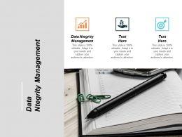 Data Ntegrity Management Ppt Powerpoint Presentation Layouts Slide Portrait Cpb