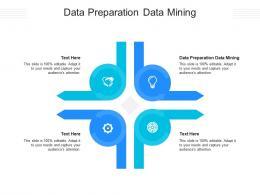 Data Preparation Data Mining Ppt Powerpoint Presentation Inspiration Designs Cpb