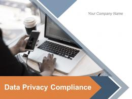 Data Privacy Compliance Awareness Planning Strategy Assessment Methodology Framework
