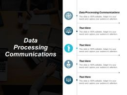 Data Processing Communications Ppt Powerpoint Presentation Gallery Introduction Cpb