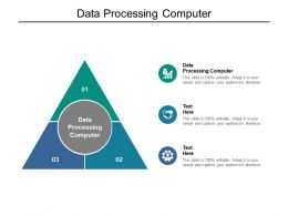 Data Processing Computer Ppt Powerpoint Presentation Gallery Visuals Cpb