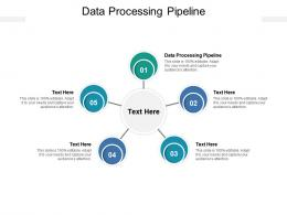 Data Processing Pipeline Ppt Powerpoint Presentation Model Diagrams Cpb