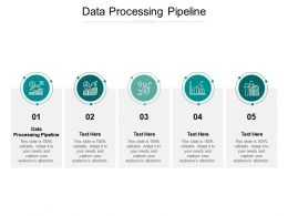 Data Processing Pipeline Ppt Powerpoint Presentation Summary Graphic Tips Cpb