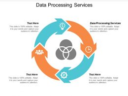 Data Processing Services Ppt Powerpoint Presentation Icon Shapes Cpb
