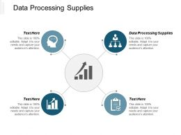 Data Processing Supplies Ppt Powerpoint Presentation Gallery Picture Cpb