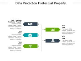Data Protection Intellectual Property Ppt Powerpoint Presentation Infographic Template Show Cpb