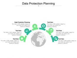 Data Protection Planning Ppt Powerpoint Presentation Slides Designs Download Cpb