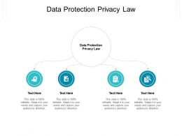 Data Protection Privacy Law Ppt Powerpoint Presentation Ideas Example Topics Cpb