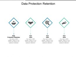 Data Protection Retention Ppt Powerpoint Presentation Infographics Infographics Cpb