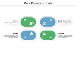 Data Protection Tools Ppt Powerpoint Presentation Show Smartart Cpb