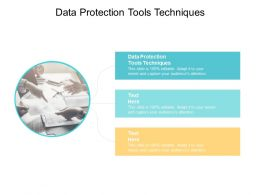 Data Protection Tools Techniques Ppt Powerpoint Presentation Gallery Slide Download Cpb