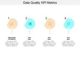 Data Quality Kpi Metrics Ppt Powerpoint Presentation Infographic Template Graphics Example Cpb