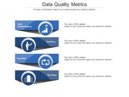 Data Quality Metrics Ppt Powerpoint Presentation File Layouts Cpb