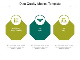 Data Quality Metrics Template Ppt Powerpoint Presentation Show Display Cpb
