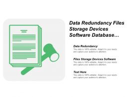 Data Redundancy Files Storage Devices Software Database Model Works