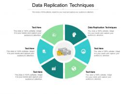Data Replication Techniques Ppt Powerpoint Presentation Gallery Summary Cpb