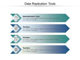 Data Replication Tools Ppt Powerpoint Presentation Portfolio Objects