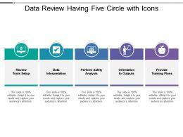 Data Review Having Five Circle With Icons