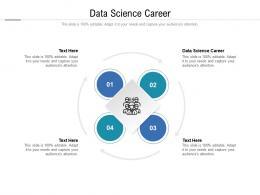 Data Science Career Ppt Powerpoint Presentation Model Portrait Cpb