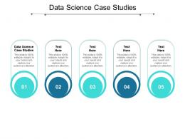 Data Science Case Studies Ppt Powerpoint Presentation Icon Infographics Cpb