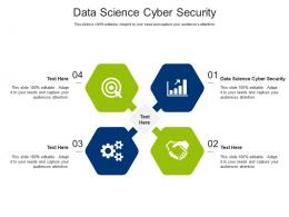 Data Science Cyber Security Ppt Powerpoint Presentation Slides Picture Cpb