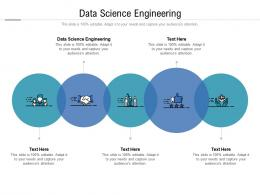 Data Science Engineering Ppt Powerpoint Presentation Gallery Slideshow Cpb