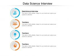 Data Science Interview Ppt PowerPoint Presentation Gallery Elements Cpb