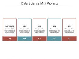 Data Science Mini Projects Ppt Powerpoint Presentation File Objects Cpb