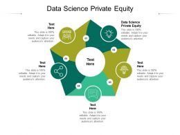 Data Science Private Equity Ppt Powerpoint Presentation Summary Templates Cpb