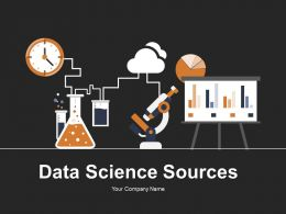 Data Science Sources Powerpoint Presentation Slides