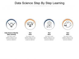 Data Science Step By Step Learning Ppt Powerpoint Presentation Icon Deck Cpb