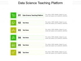 Data Science Teaching Platform Ppt Powerpoint Presentation Infographics Slides Cpb